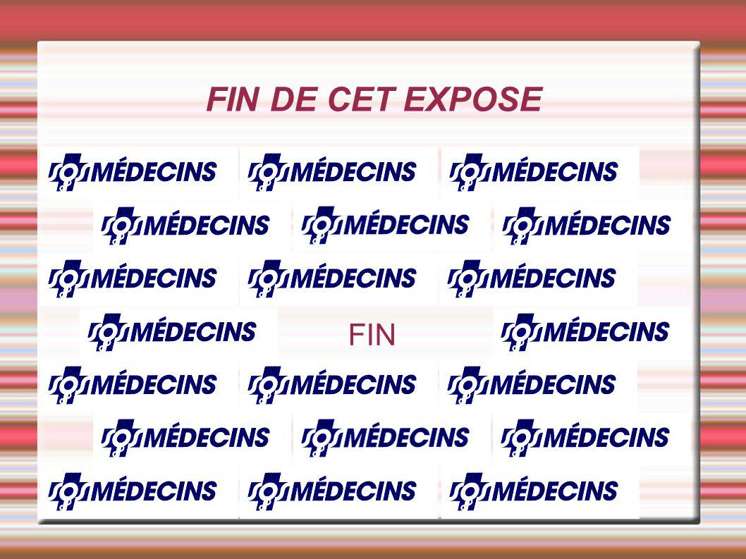 FIN DE CET EXPOSE FIN