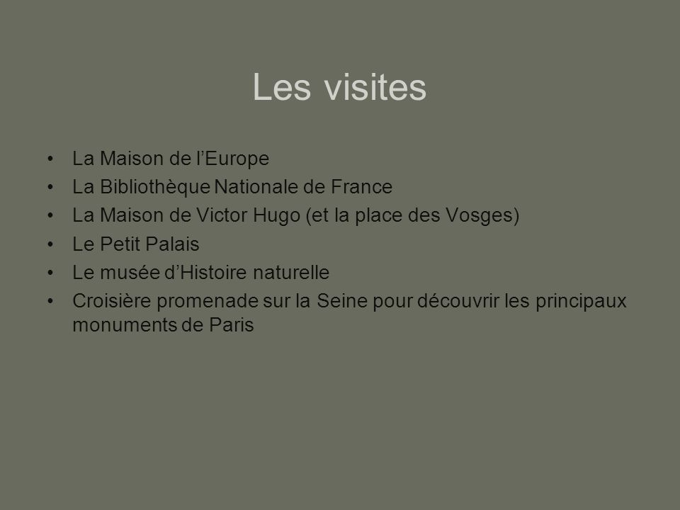 Les visites La Maison de l'Europe La Bibliothèque Nationale de France