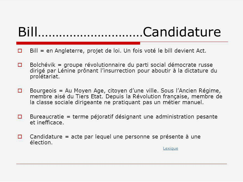 Bill…………………………Candidature
