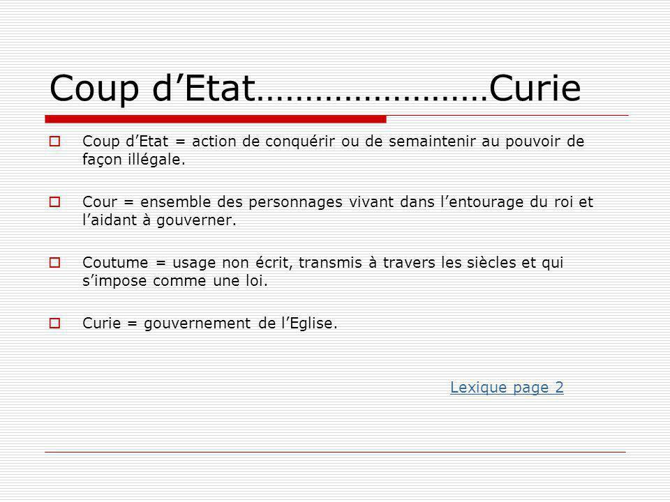 Coup d'Etat……………………Curie