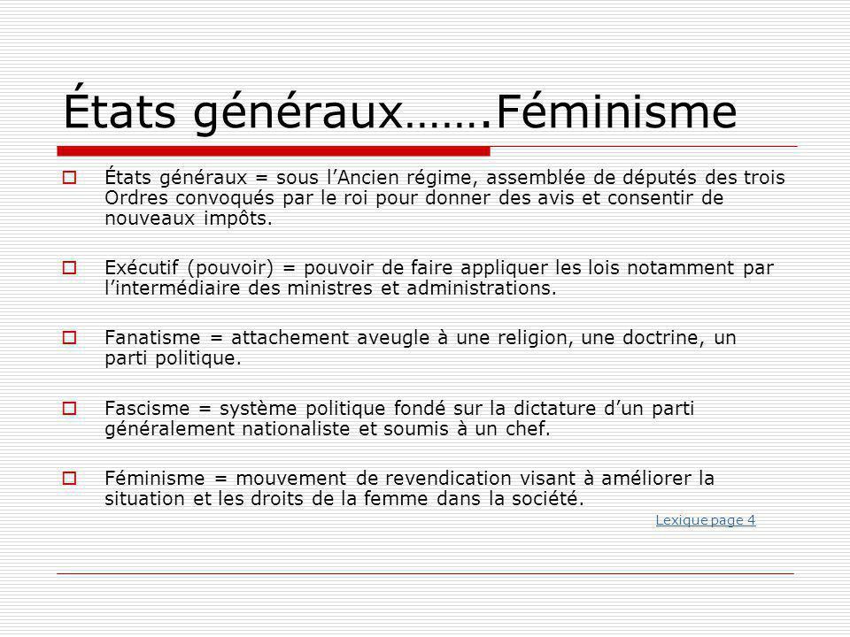 États généraux…….Féminisme
