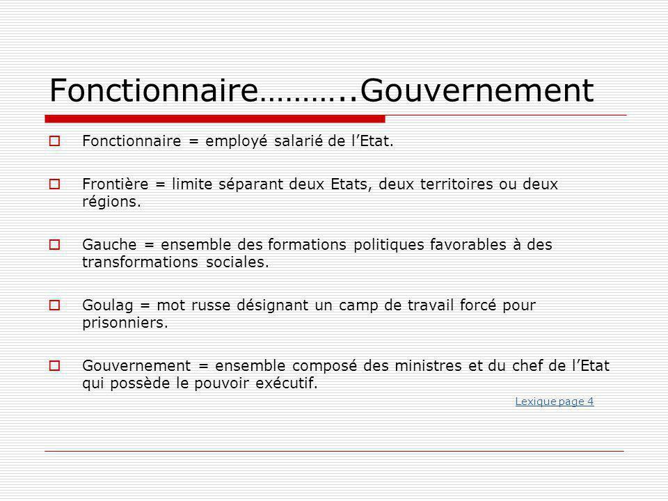 Fonctionnaire………..Gouvernement