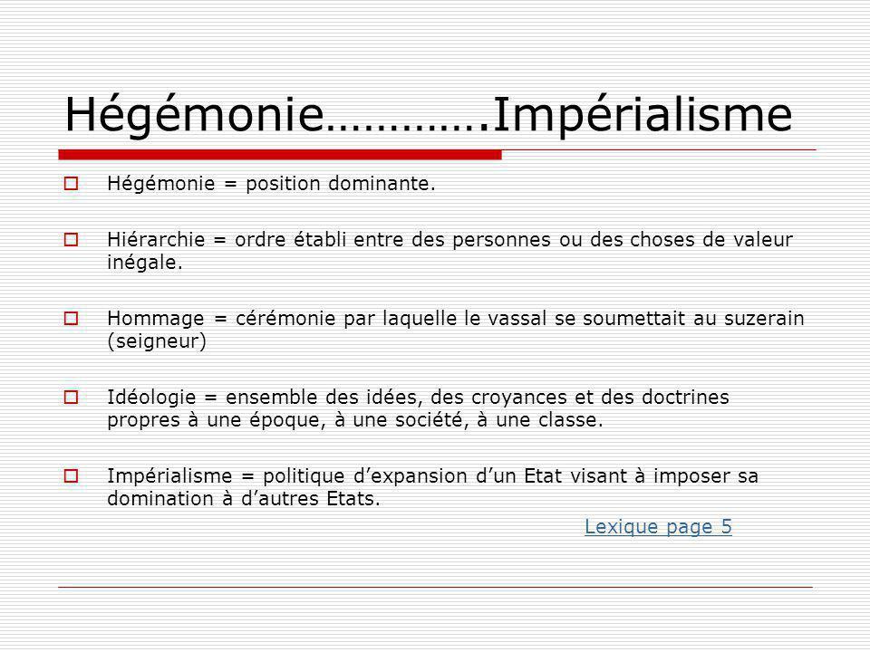 Hégémonie………….Impérialisme
