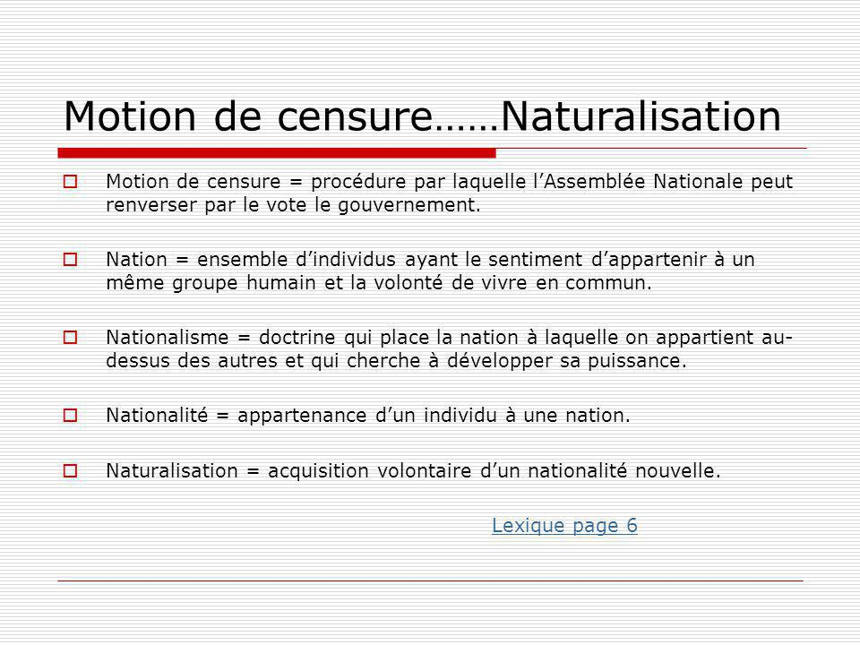 Motion de censure……Naturalisation