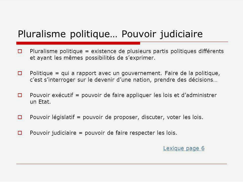 Pluralisme politique… Pouvoir judiciaire