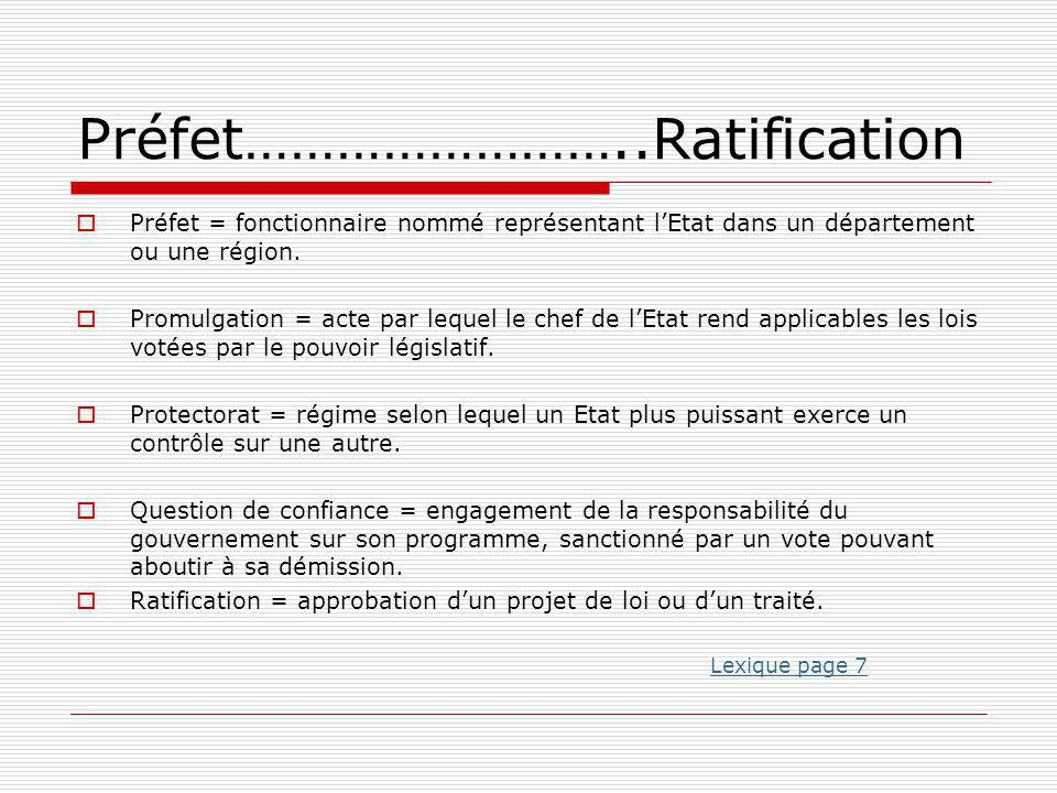 Préfet……………………..Ratification