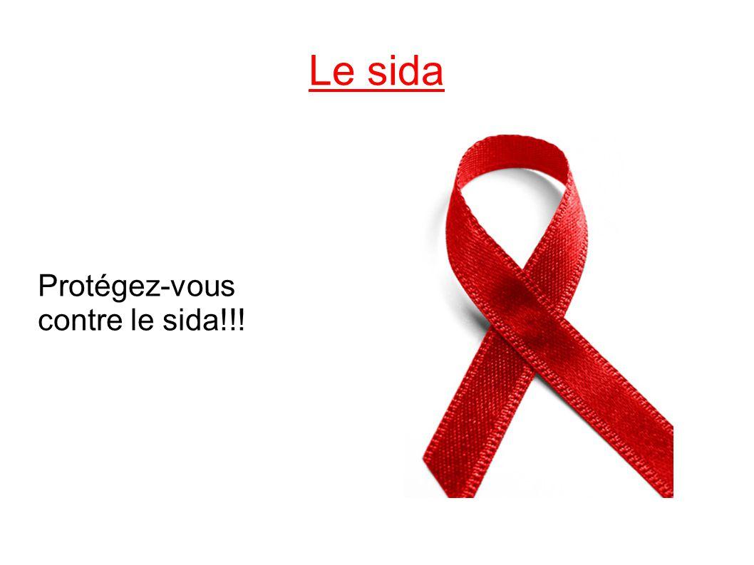 Protégez-vous contre le sida!!!