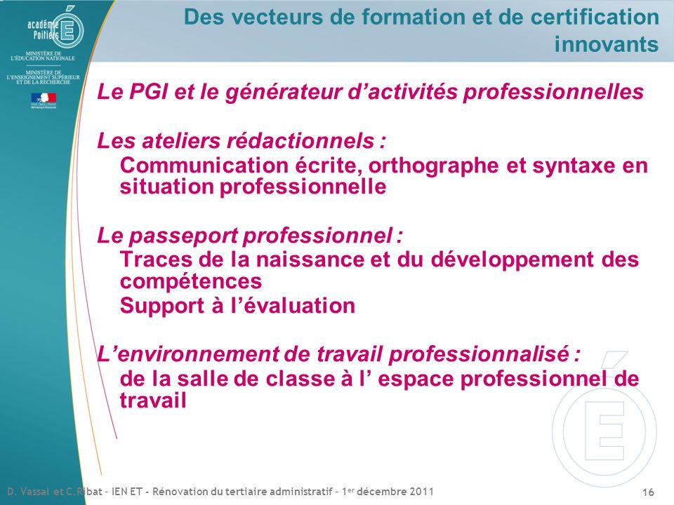 Des vecteurs de formation et de certification innovants
