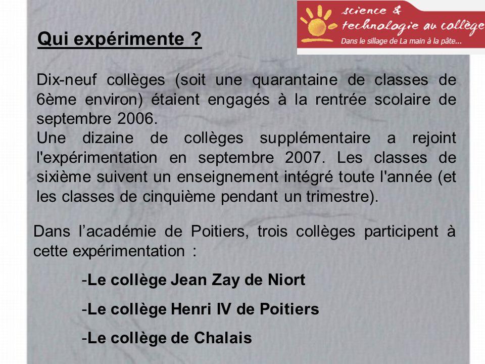 Qui expérimente Dix-neuf collèges (soit une quarantaine de classes de 6ème environ) étaient engagés à la rentrée scolaire de septembre 2006.