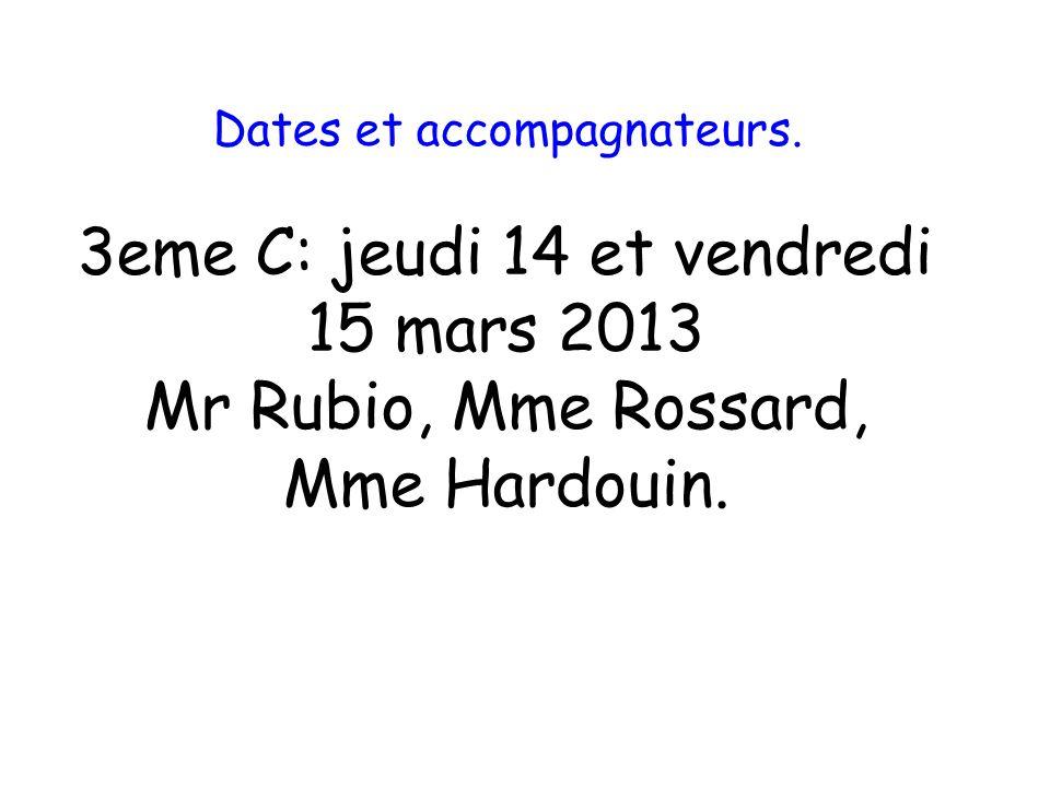 3eme C: jeudi 14 et vendredi 15 mars 2013