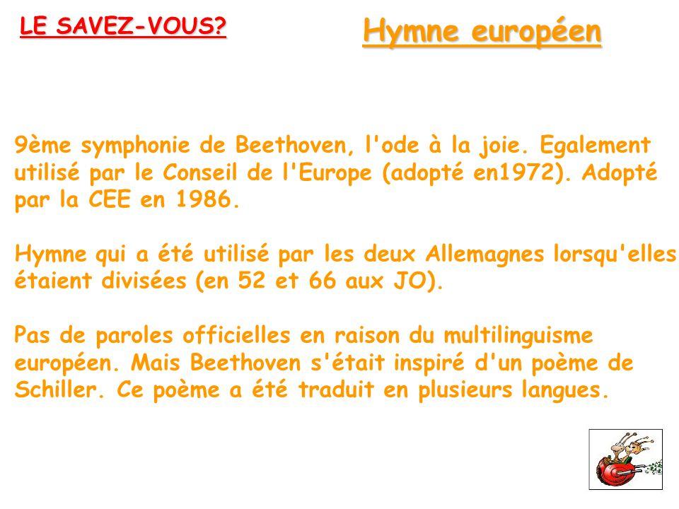 Hymne européen LE SAVEZ-VOUS