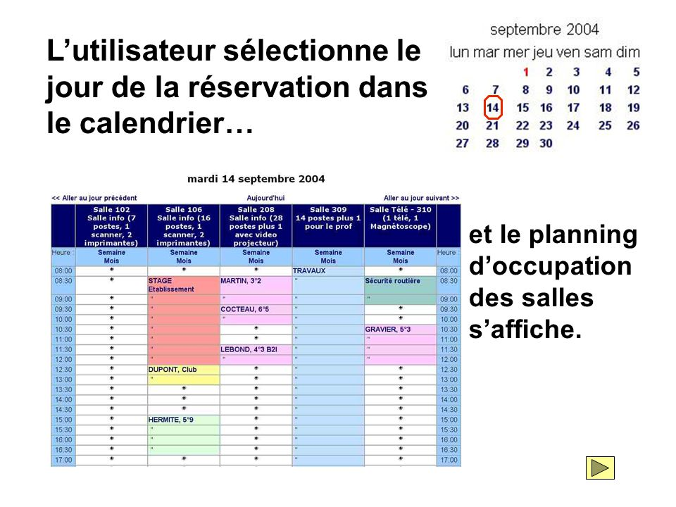 L'utilisateur sélectionne le jour de la réservation dans le calendrier…