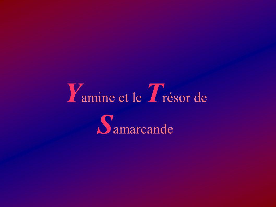 Yamine et le Trésor de Samarcande