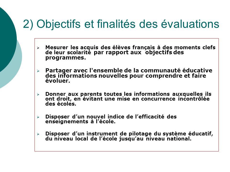 2) Objectifs et finalités des évaluations
