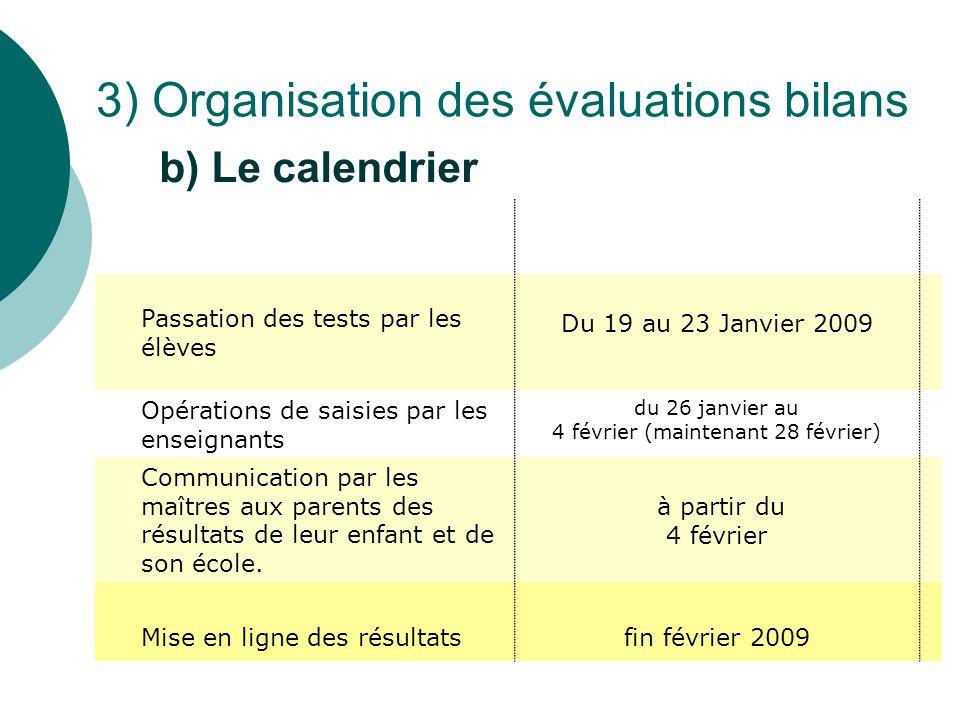 3) Organisation des évaluations bilans
