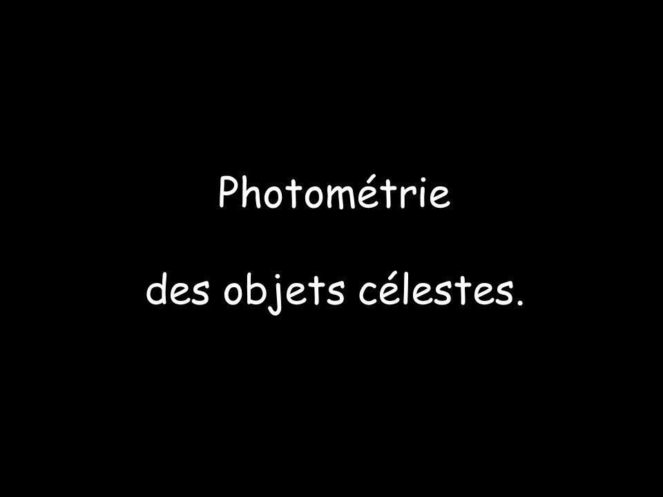 Photométrie des objets célestes.