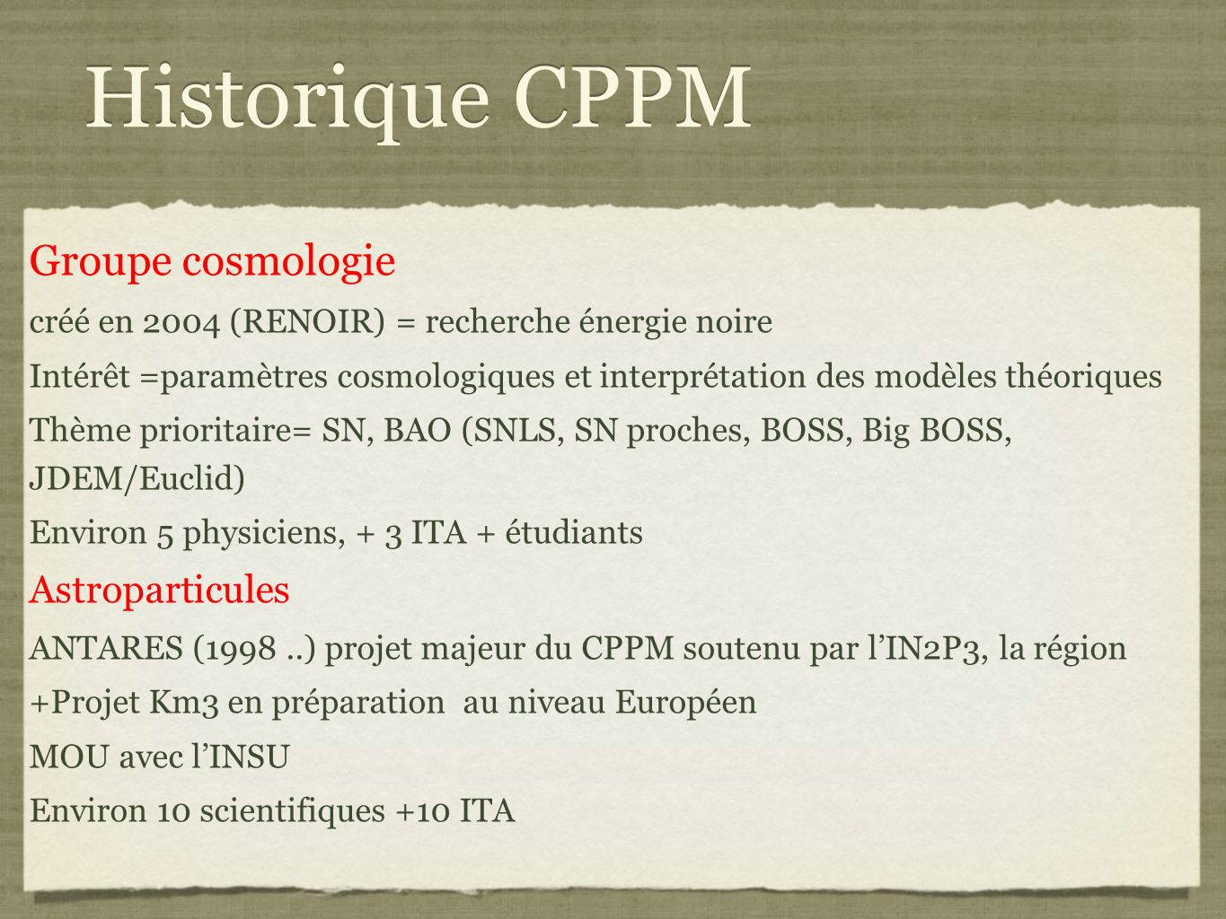 Historique CPPM Groupe cosmologie Astroparticules