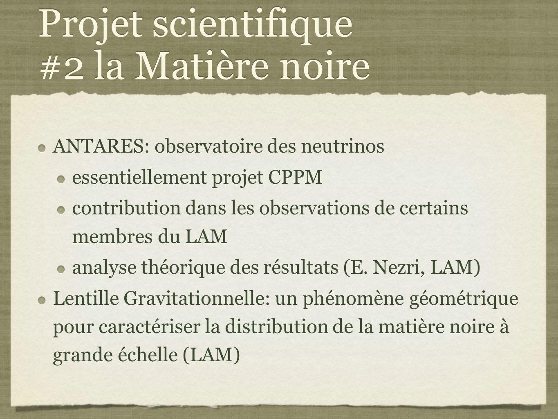 Projet scientifique #2 la Matière noire