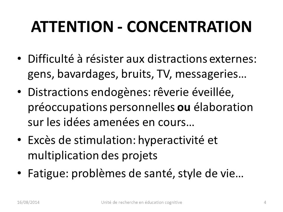 ATTENTION - CONCENTRATION