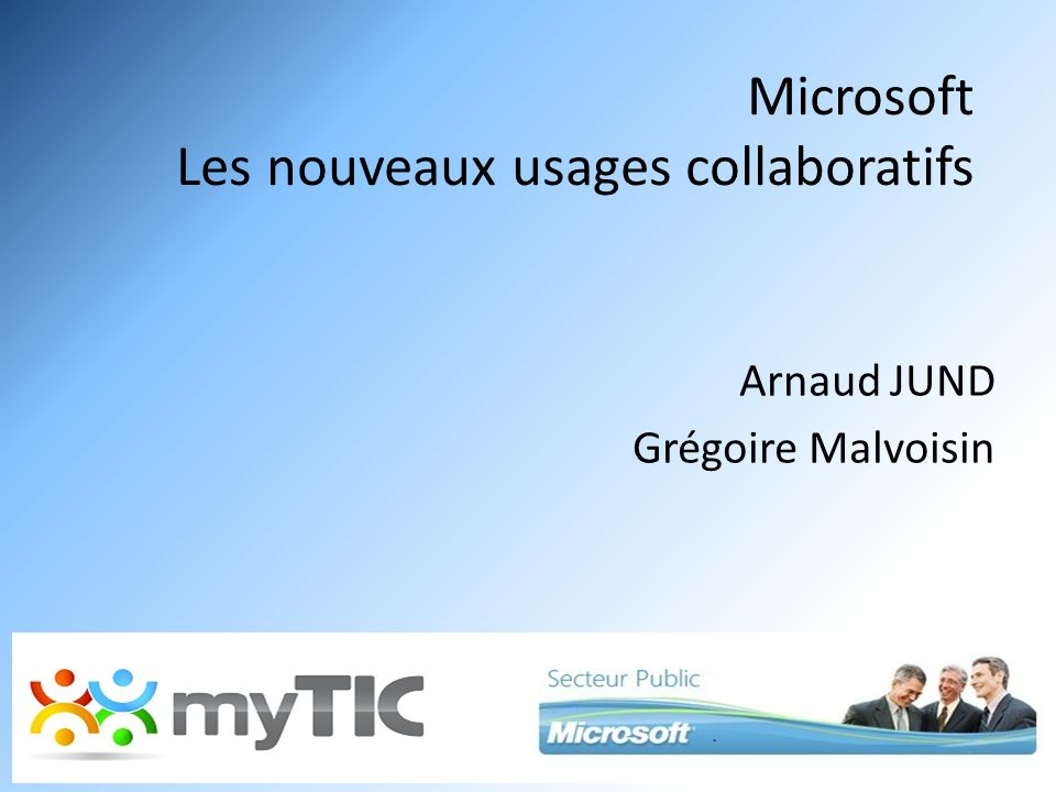 Microsoft Les nouveaux usages collaboratifs