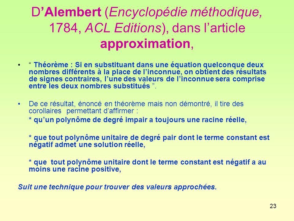 D'Alembert (Encyclopédie méthodique, 1784, ACL Editions), dans l'article approximation,