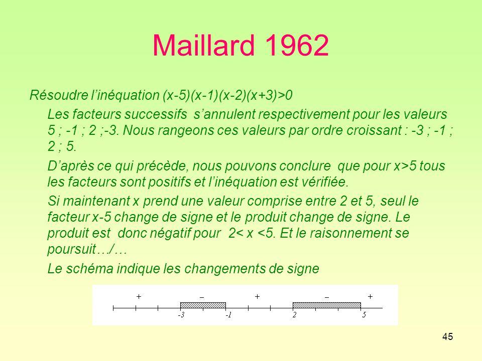 Maillard 1962 Résoudre l'inéquation (x-5)(x-1)(x-2)(x+3)>0
