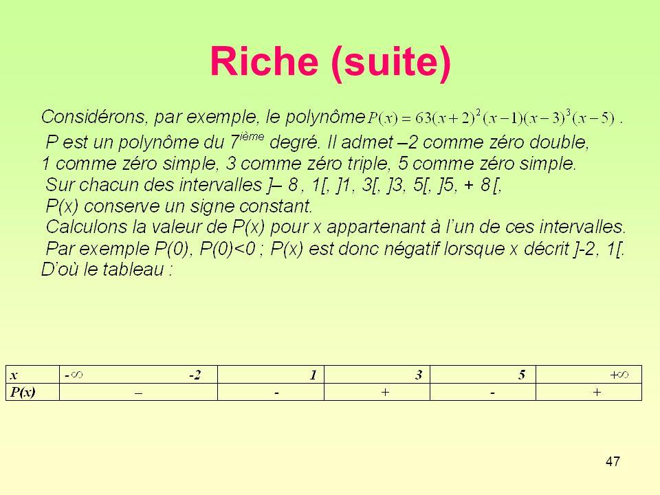 Riche (suite)