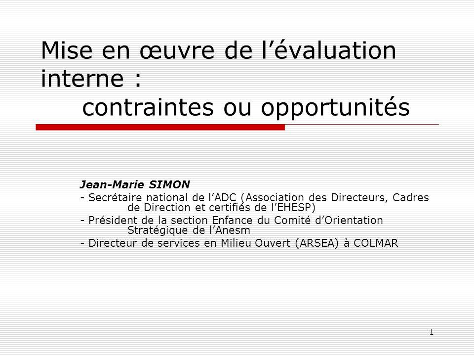 Mise en œuvre de l'évaluation interne : contraintes ou opportunités