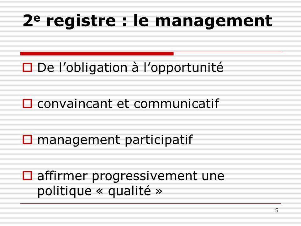2e registre : le management