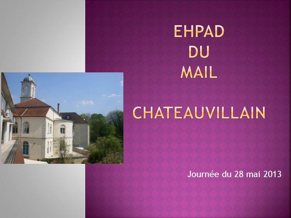EHPAD DU MAIL CHATEAUVILLAIN
