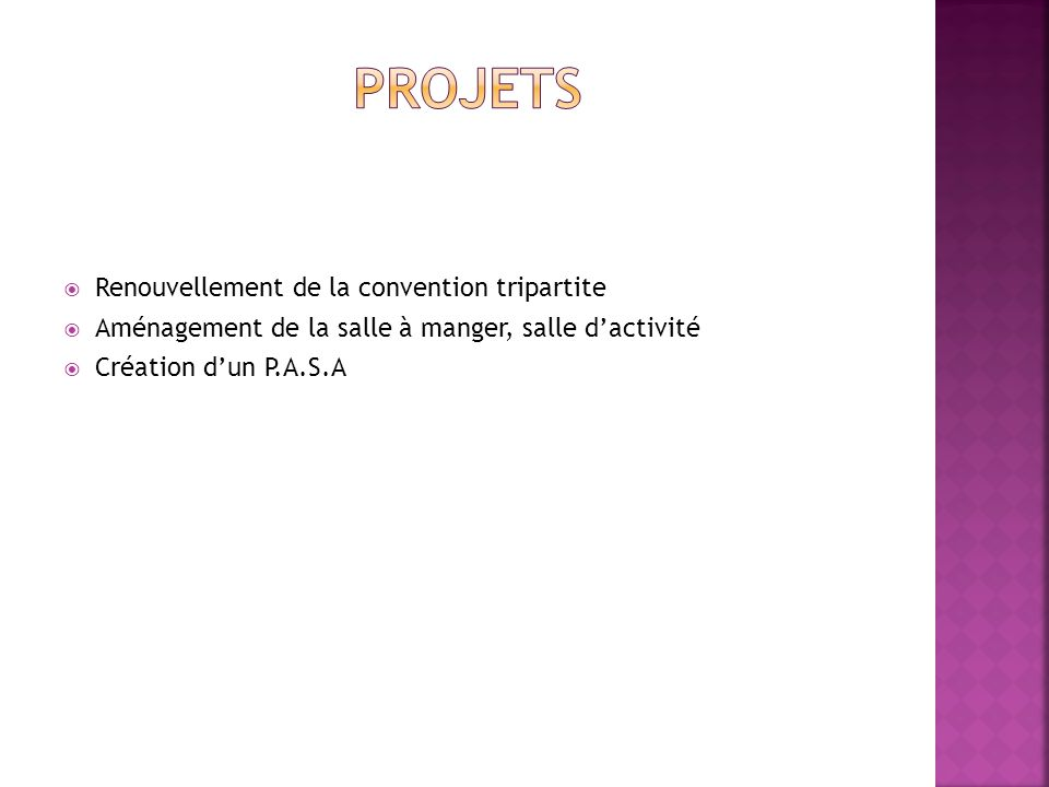 PROJETS Renouvellement de la convention tripartite