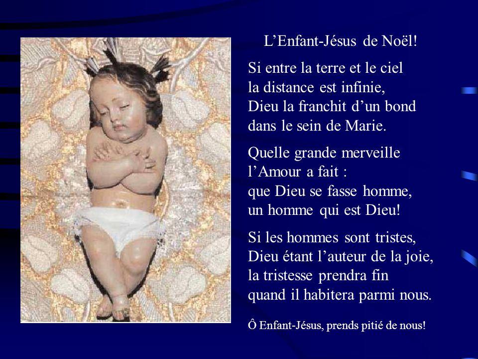 L'Enfant-Jésus de Noël! Si entre la terre et le ciel