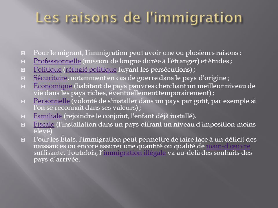 Les raisons de l immigration