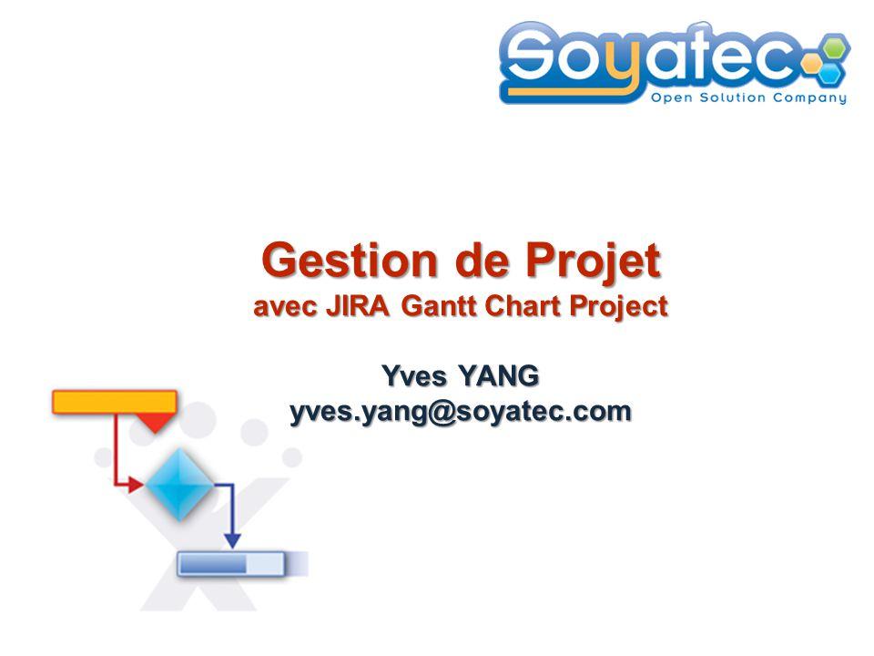 Gestion de Projet avec JIRA Gantt Chart Project Yves YANG yves