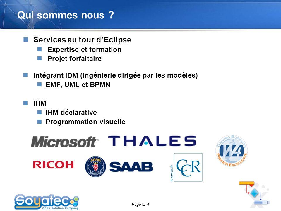 Qui sommes nous Services au tour d'Eclipse Expertise et formation