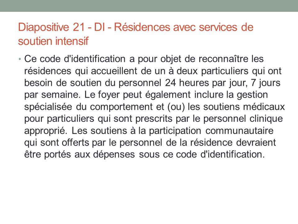 Diapositive 21 - DI - Résidences avec services de soutien intensif