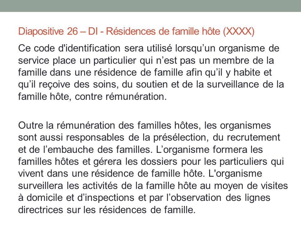 Diapositive 26 – DI - Résidences de famille hôte (XXXX)