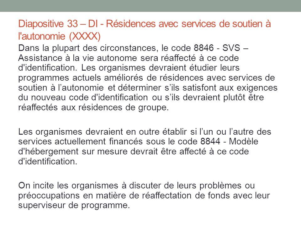 Diapositive 33 – DI - Résidences avec services de soutien à l autonomie (XXXX)