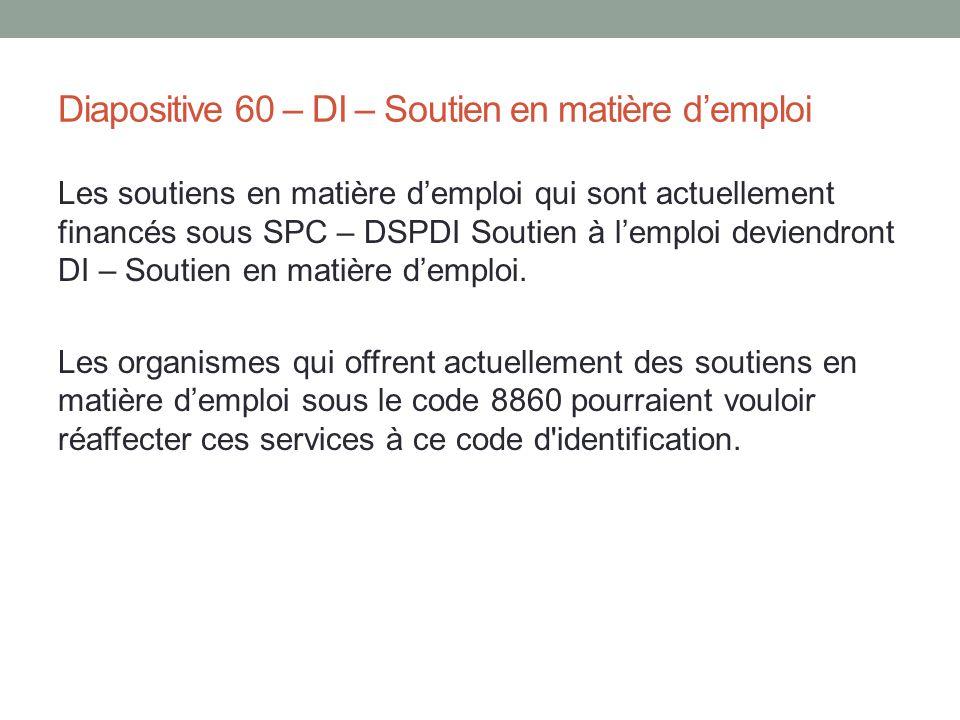 Diapositive 60 – DI – Soutien en matière d'emploi