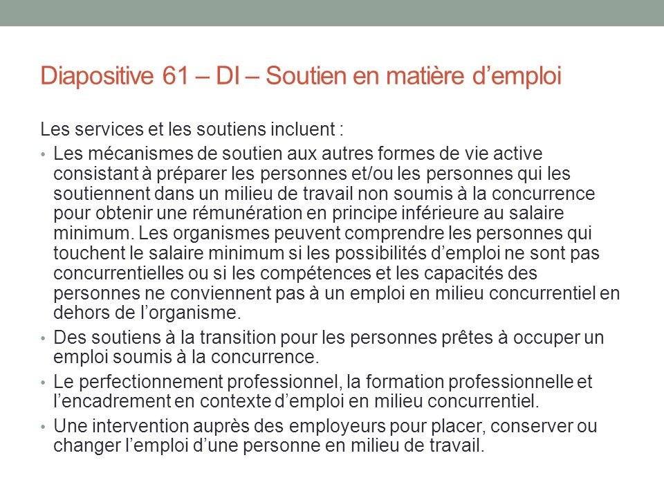 Diapositive 61 – DI – Soutien en matière d'emploi