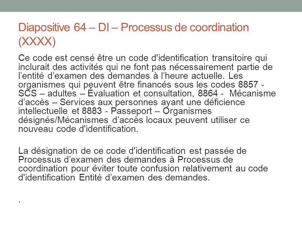Diapositive 64 – DI – Processus de coordination (XXXX)