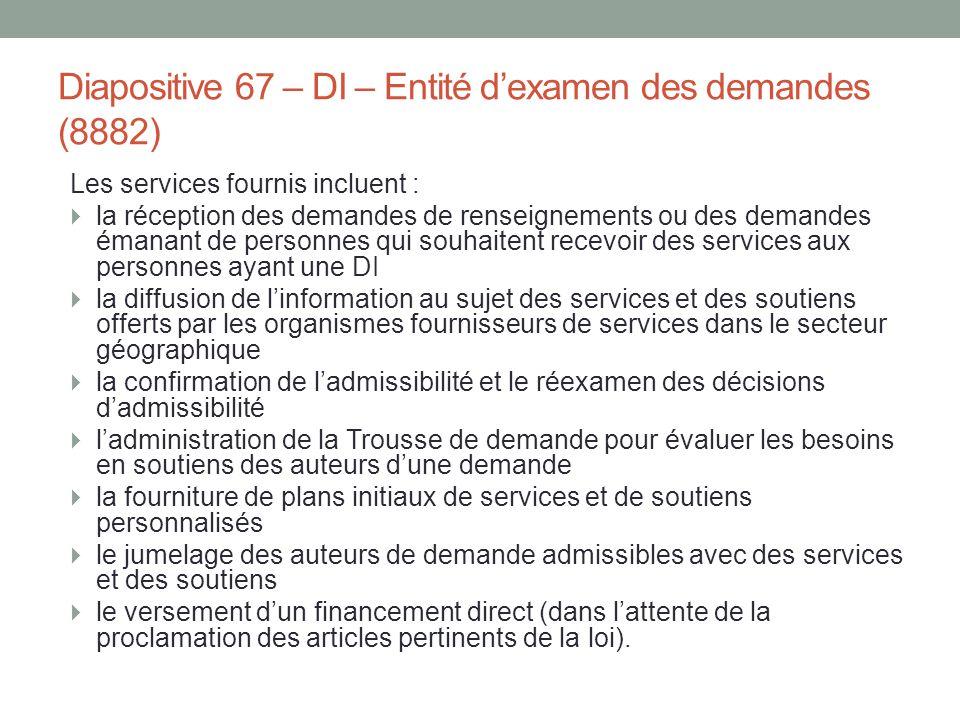 Diapositive 67 – DI – Entité d'examen des demandes (8882)