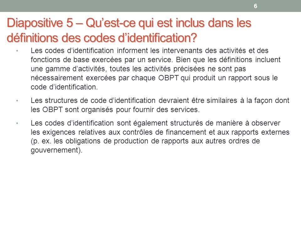 Diapositive 5 – Qu'est-ce qui est inclus dans les définitions des codes d'identification