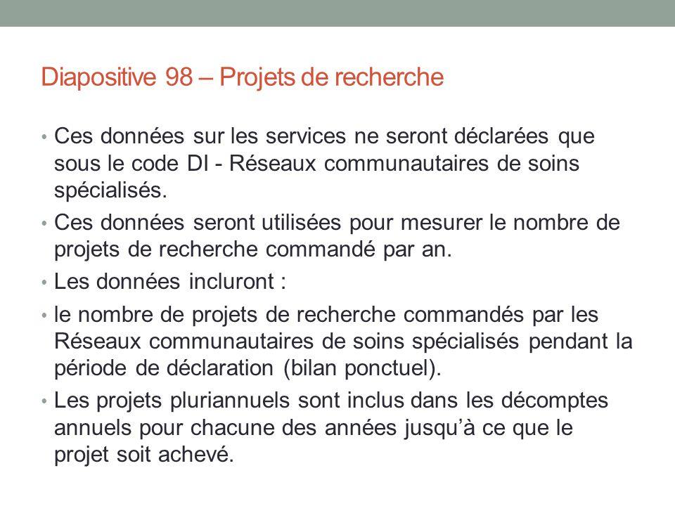 Diapositive 98 – Projets de recherche
