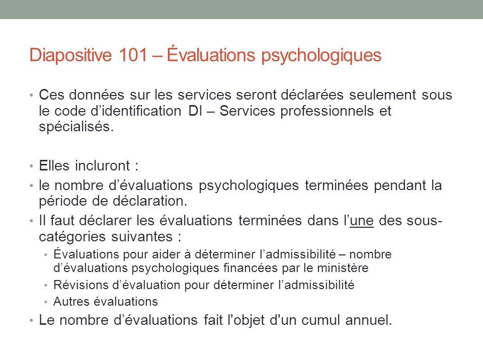 Diapositive 101 – Évaluations psychologiques
