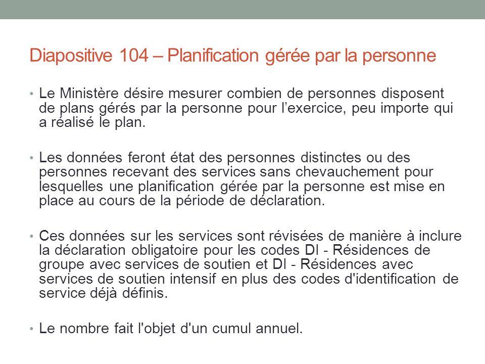 Diapositive 104 – Planification gérée par la personne