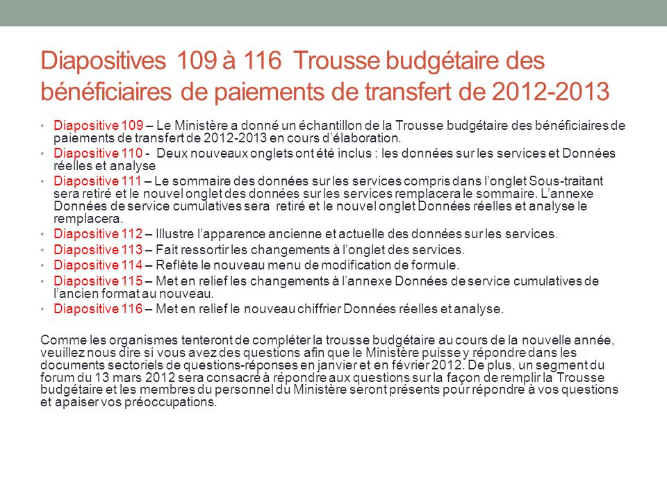 Diapositives 109 à 116 Trousse budgétaire des bénéficiaires de paiements de transfert de 2012-2013