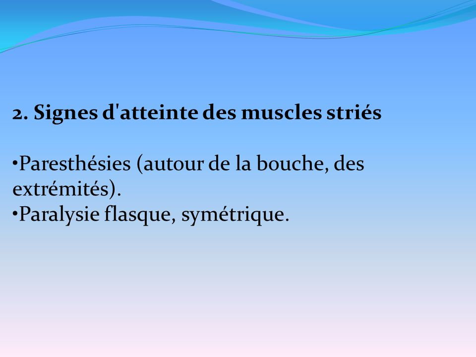 2. Signes d atteinte des muscles striés
