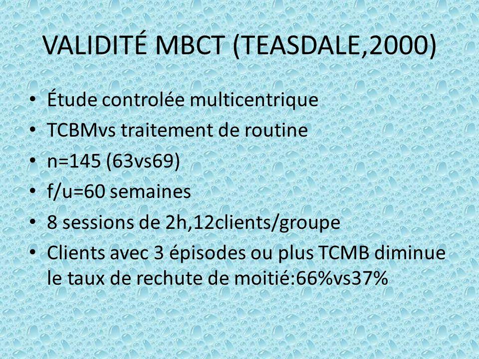 VALIDITÉ MBCT (TEASDALE,2000)