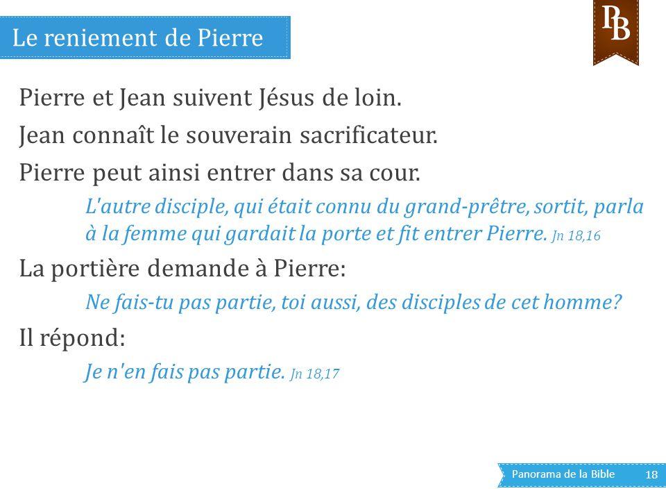 Pierre et Jean suivent Jésus de loin.